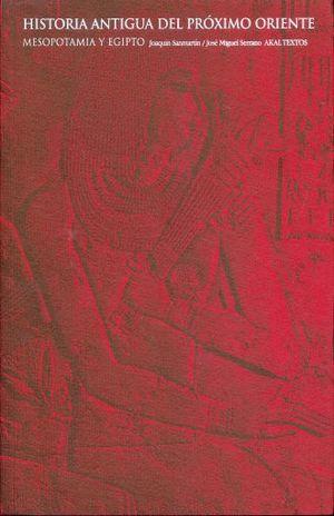 HISTORIA ANTIGUA DEL PROXIMO ORIENTE. MESOPOTAMIA Y EGIPTO