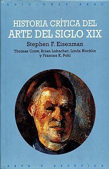 HISTORIA CRITICA DEL ARTE DEL SIGLO XIX