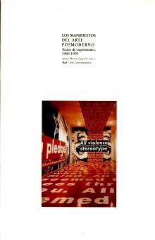 MANIFIESTOS DEL ARTE POSMODERNO, LOS. TEXTOS DE EXPOSICIONES 1980 1995