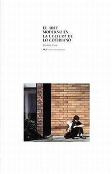 ARTE MODERNO EN LA CULTURA DE LO COTIDIANO, EL