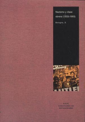 NAZISMO Y CLASE OBRERA 1933 - 1993