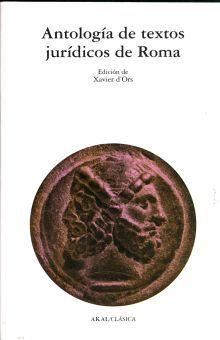 ANTOLOGIA DE TEXTOS JURIDICOS DE ROMA