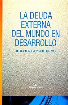 DEUDA EXTERNA DEL MUNDO EN EL DESARROLLO, LA