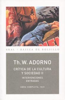 CRITICA DE LA CULTURA Y SOCIEDAD / OBRA COMPLETA / TH. W. ADORNO / TOMO 10 / VOL. 2