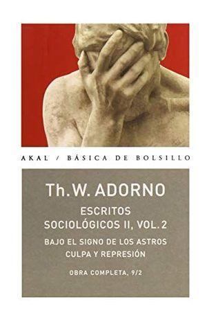 OBRA COMPLETA 9 / 2. THEODOR ADORNO / ESCRITOS SOCIOLOGICOS II / VOL. 2