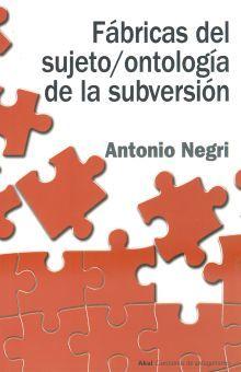 FABRICAS DEL SUJETO / ONTOLOGIA DE LA SUBVERSION
