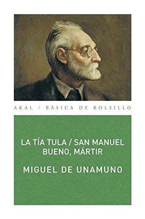 TIA TULA, LA / SAN MANUEL BUENO MARTIR