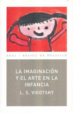 IMAGINACION Y EL ARTE EN LA INFANCIA, LA