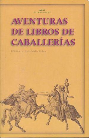 AVENTURAS DE LIBROS DE CABALLERIAS