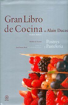 GRAN LIBRO DE COCINA. POSTRES Y PASTELERIA / PD.