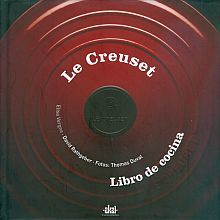 CREUSET, LE. LIBRO DE COCINA / PD.