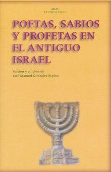 POETAS SABIOS Y PROFETAS EN EL ANTIGUO ISRAEL