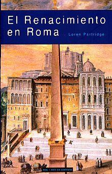 RENACIMIENTO EN ROMA, EL
