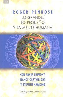 GRANDE LO PEQUEÑO Y LA MENTE HUMANA, LO