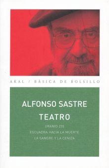 TEATRO / ALFONSO SASTRE