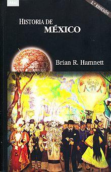 HISTORIA DE MEXICO / 2 ED.