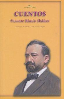 CUENTOS / VICENTE BLASCO IBAÑEZ