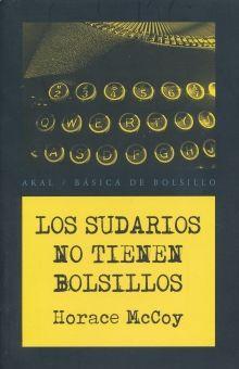 SUDARIOS NO TIENEN BOLSILLOS, LOS