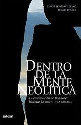 DENTRO DE LA MENTE NEOLITICA / PD.