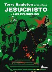 TERRY EAGLETON PRESENTA A JESUCRISTO. LOS EVANGELIOS