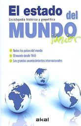 ESTADO DEL MUNDO JUNIOR, EL. ENCICLOPEDIA HISTORICA Y GEOPOLITICA