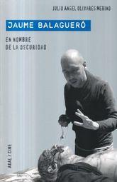 JAUME BALAGUER. EN NOMBRE DE LA OSCURIDAD