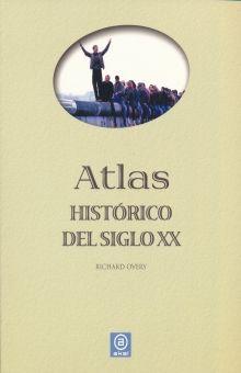 ATLAS HISTORICO DEL SIGLO XX