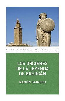 ORIGENES DE LA LEYENDA DE BREOGAN, LOS