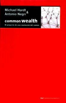 COMMON WEALTH. EL PROYECTO DE UNA REVOLUCION DEL COMUN