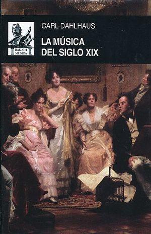 MUSICA DEL SIGLO XIX, LA / PD.