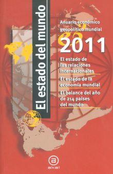 ESTADO DEL MUNDO 2011, EL. ANUARIO ECONOMICO GEOPOLITICO MUNDIAL