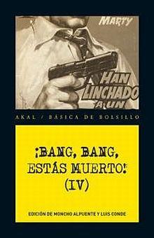 BANG BANG ESTAS MUERTO / VOL. 4