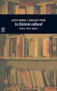 HISTORIA CULTURAL, LA. AUTORES OBRAS LUGARES / 2 ED.