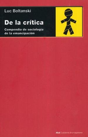 DE LA CRITICA. COMPENDIO DE SOCIOLOGIA DE LA EMANCIPACION