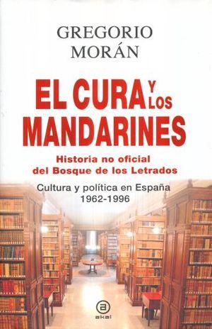 CURA Y LOS MANDARINES, EL. HISTORIA NO OFICIAL DEL BOSQUE DE LOS LETRADOS / PD.