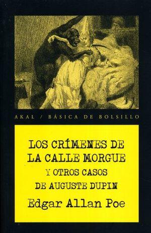 CRIMENES DE LA CALLE MORGUE Y OTROS CASOS DE AUGUSTE DUPIN, LOS