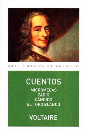 CUENTOS / MICROMEGAS / ZADIG / CANDIDO / EL TORO BLANCO
