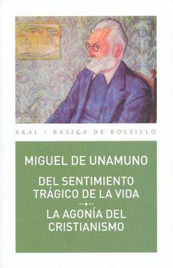 DEL SENTIMIENTO TRAGICO DE LA VIDA. LA AGONIA DEL CRISTIANISMO