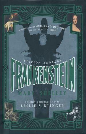 FRANKENSTEIN / PD. (EDICION ANOTADA)