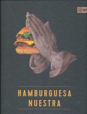 HAMBURGUESA NUESTRA / PD.