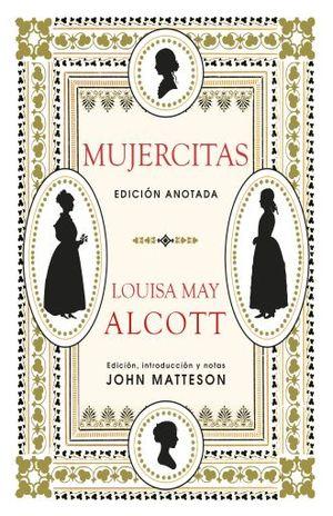 MUJERCITAS. EDICION ANOTADA / PD.