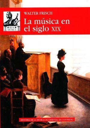 MUSICA EN EL SIGLO XIX, LA