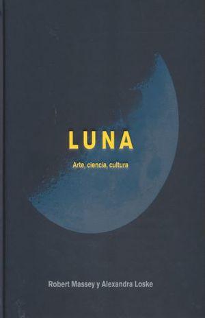 LUNA. ARTE. CIENCIA Y CULTURA / PD.