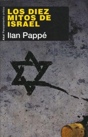 DIEZ MITOS DE ISRAEL, LOS