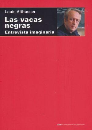 VACAS NEGRAS, LAS. ENTREVISTA IMAGINARIA
