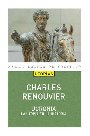 Ucronía. La utopía en la historia