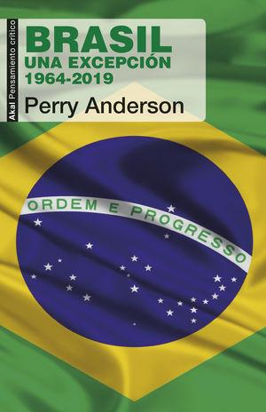 Brasil. Una excepción 1964 - 2019