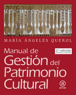 Manual de gestión del patrimonio cultural / 2 ed.