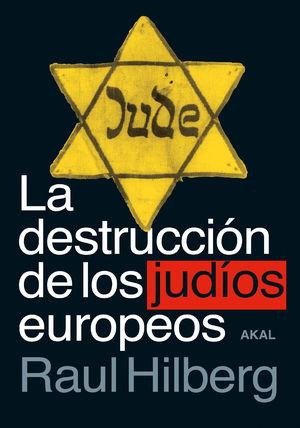 Destrucción de los Judíos Europeos / pd.
