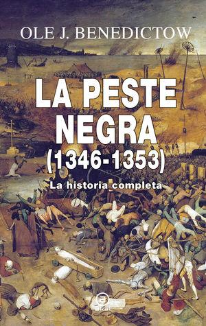 La peste negra (1346-1353). La historia completa / pd.